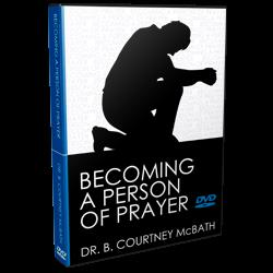 Becoming a Person of Prayer DVD Series