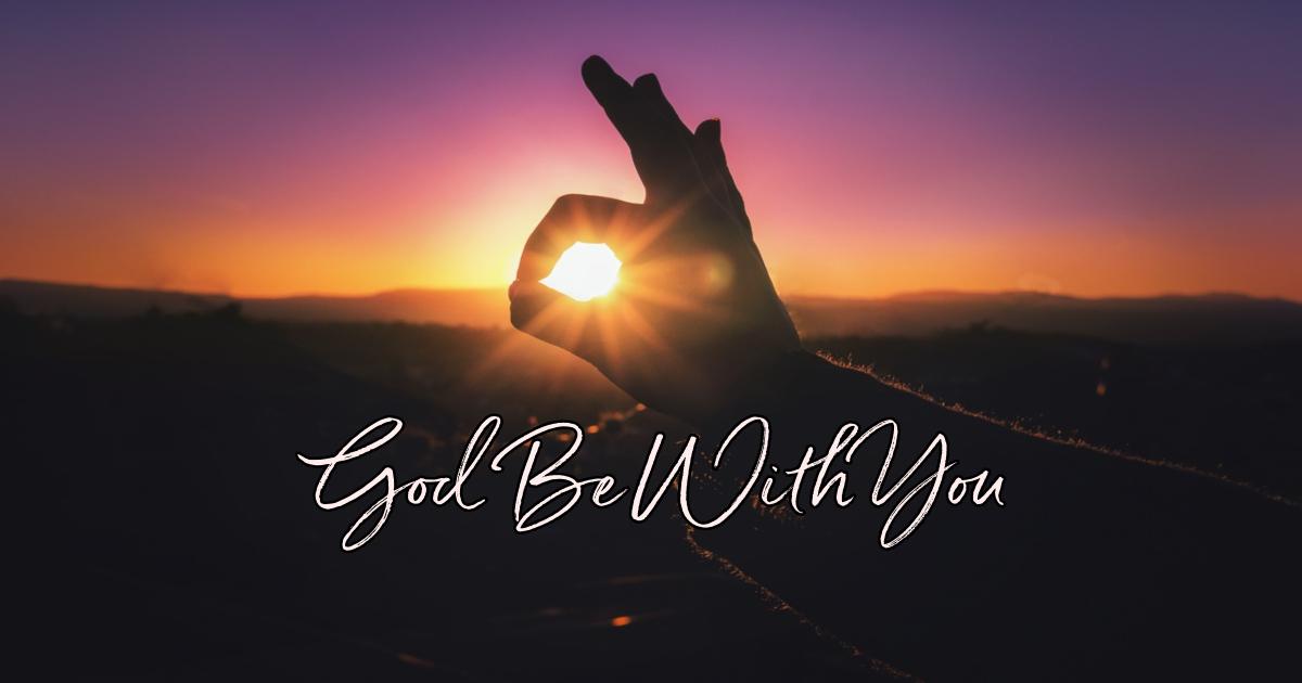 god be with you until we meet again lyrics
