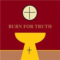 burnfortruth